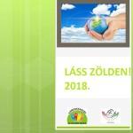 Láss Zölden! 2018